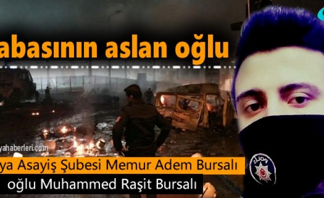 Tosya Asayiş Polis Memuru Adem Bursalı'nın oğlu Hain Terör saldırısında yaralandı