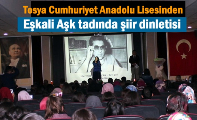 Tosya Cumhuriyet Anadolu Lisesinden '' Eşkali Aşk'' isimli şiir dinletisi