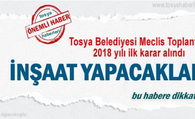 Tosya Belediyesi 2018 yılı İlk Meclis Kararı