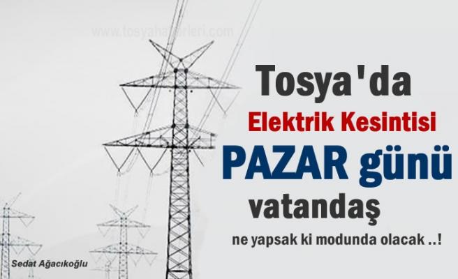 Tosya'da Pazar Günü Elektrik Kesintisi Yapılacak