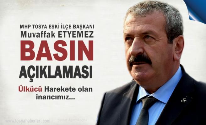 MHP Tosya Eski İlçe Başkanı Muvaffak Etyemez Basın Açıklaması