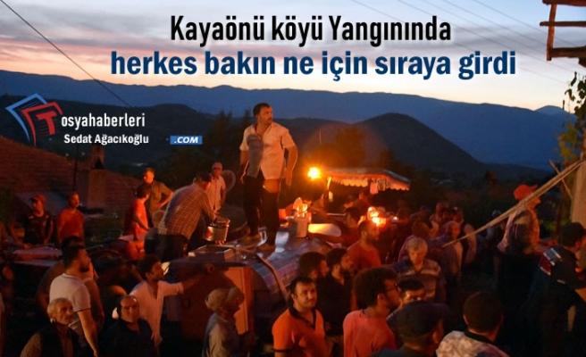 Kayaönü Köyü Yangınında Köylüler Sıraya Girdi