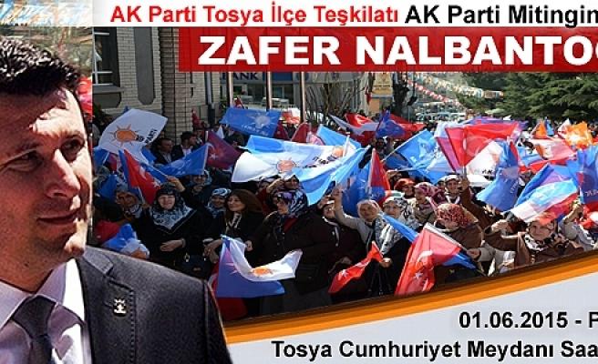 TOSYA'DA SEÇİM MİTİNGLERİ PAZARTESİ GÜNÜ BAŞLIYOR