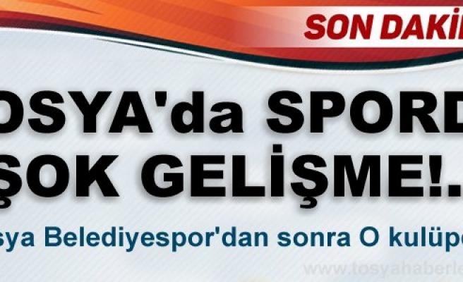 TOSYA'DA SPORDA ŞOK GELİŞME