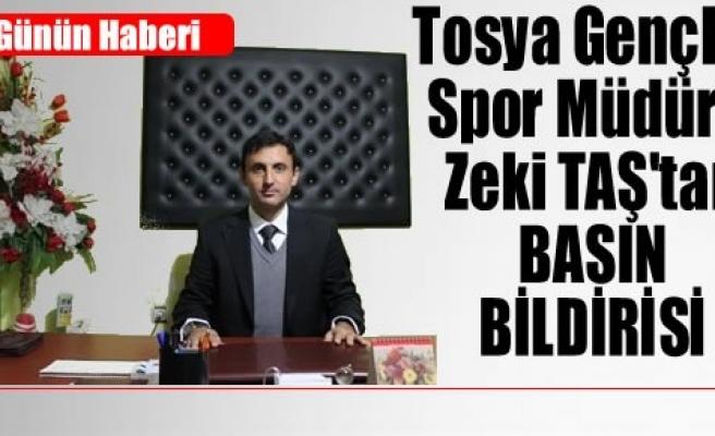 Tosya Gençlik Spor Müdürü Zeki Taş Basın Bildirisi Yayınladı