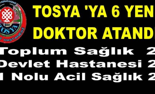 Tosya'ya 6 Yeni Doktor Ataması Yapıldı