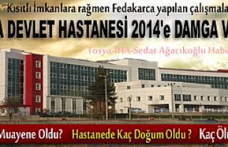 TOSYA DEVLET HASTANESİ 2014'e DAMGA VURDU