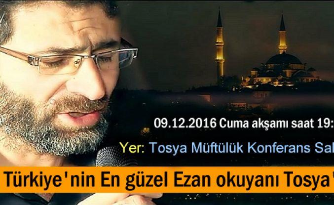 Türkiye'nin En Güzel Ezan Okuyanı Tosya'da