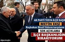 AK PARTİ TOSYA İLÇE BAŞKANI METİN EKŞİ ''BIRAKIYORUM ''
