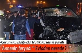 TOSYA-ÇORUM KAVŞAĞI TRAFİK KAZASI; 3 ÇOCUK TOPLAM...