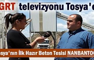 TGRT TELEVİZYONU TOSYA'DA İLK HAZIR BETON TESİSİNİ...