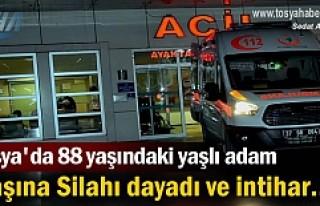 TOSYADA 88 YAŞINDAKİ YAŞLI ADAM SİLAHLA İNTİHARA...
