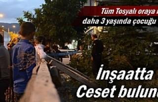 Tosya'da inşaatta Ceset bulundu