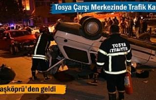 Tosya Çarşı Merkezinde Feci Trafik Kazası