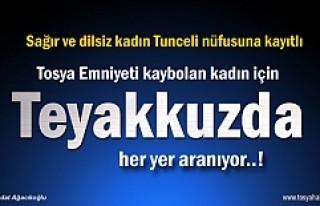 Tosya Emniyeti Tunceli nüfusuna kayıtlı kadın...