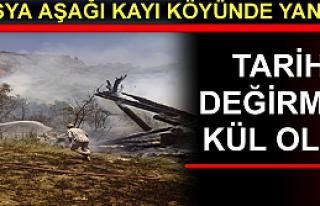 Aşağıkayı Köyünde Tarihi Değirmen Yanarak Kül...