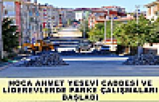 HOCA AHMET YESEVİ CADDESİ VE LİDEREVLERDE PARKE...