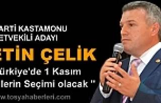 KASTAMONU MİLLETVEKİLİ ADAYI METİN ÇELİK '...