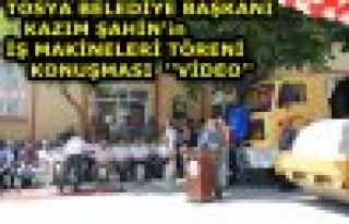 KAZIM ŞAHİN'İN İŞ MAKİNELERİ AÇILIŞ KONUŞMASI