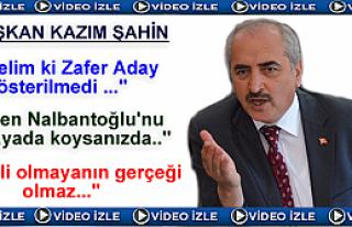 KAZIM ŞAHİN'İN SİYASİ GÜNDEMLE İLGİLİ AÇIKLAMASI...