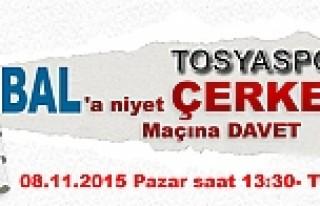 MAÇA DAVET- TOSYASPOR - ÇERKEŞ SPOR