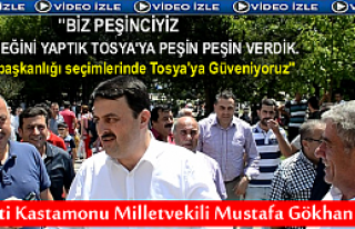 MİLLETVEKİLİ GÜLŞEN''BİZ TOSYA'YA PEŞİN PEŞİN...