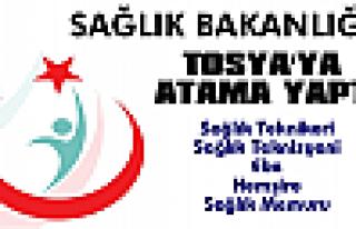 Sağlık Bakanlığı Tosya'ya Atama Yaptı