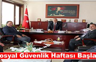 SOSYAL GÜVENLİK HAFTASI BAŞLADI VE İLK ZİYARET...