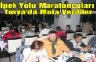 Tarihi İpek Yolu Maratoncuları TOSYA'da Mola Verdi