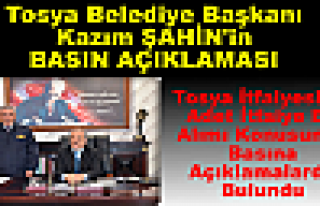 Tosya Belediye Başkanı Kazım Şahin'in Basın Açıklaması...