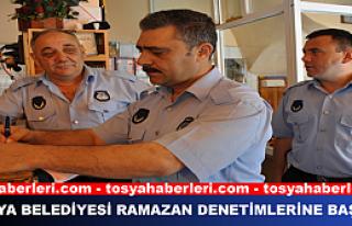 TOSYA BELEDİYESİ RAMAZAN DENETİMLERİNE BAŞLADI