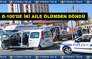 TOSYA D-100 KAVŞAĞINDA 2 AİLE ÖLÜMDEN DÖNDÜ