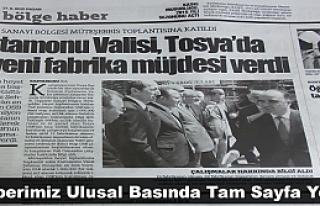 TOSYA'DA 50 YENİ FABRİKA HABERİMİZ ULUSAL BASINDA
