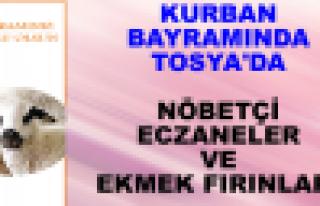 Tosya'da Kurban Bayramında Nöbetçi Fırın ve Eczaneler