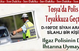 TOSYA'DA POLİS TEYAKKUZA GEÇTİ