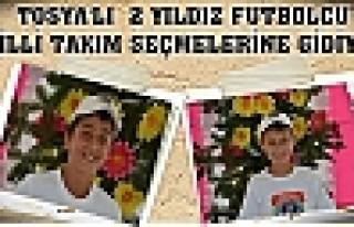 Tosya'dan 2 yıldız Futbolcu Seçmelere Gidiyor