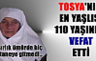 Tosya'nın En Yaşlısı Safiye Halıcıoğlu Vefat...
