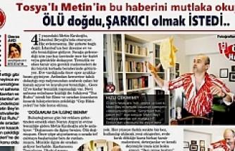 Tosyalı Metin'in İstanbul'daki ilginç hayatı