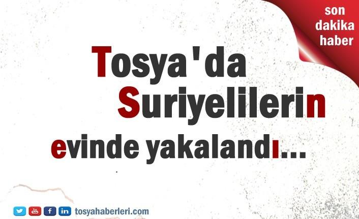 Tosya'da Suriyelilerin ikamet ettiği ev ve işyerinde yakalandı