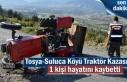 Tosya-Suluca Köyü Traktör Kazası 1 Kişi Hayatını...