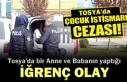 Tosya'da Çocuklarına cinsel istismarda bulunan...