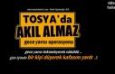 Tosya'da Gece Yarısı yapılan Uygulama