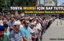 Tosya'da Mursi İçin Gıyabi Cenaze Namazı...