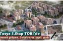 Tosya 3.Etap TOKİ'de Önemli Gelişme