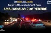 Tosya D-100 Karayolunda Trafik Kazası Ambulanslar olay yerinde