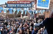 İYİ Parti Tosya Seçim Meydanında İlk Mitingini Yaptı