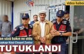 Çaykapı Köyü Cinayet Zanlısı Çıkarıldığı Mahkemede Tutuklandı