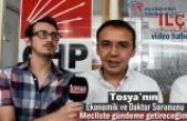 Tosya'nın Yaşadığı Sorunları Meclis Gündemine Taşıyacağım