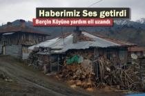 Haberimiz Ses Getirdi '' Berçin Köyüne Yardım Eli Uzandı''