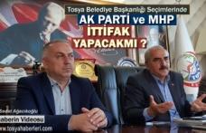 Belediye Başkanlığı Seçimlerinda Tosya'da AK Parti ve MHP İttifak Yapacakmı